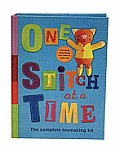 One Stitch at a Time: The Complete Toy-Making Kit [With Fabric, Felt and Button and Pattern(s)]
