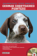 German Shorthaired Pointers [With DVD]