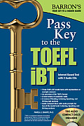 Barron's Pass Key to the TOEFL iBT [With 2 CDs] (Barron's Pass Key to the TOEFL iBT)