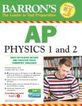 Barron's AP Physics 1 and 2 [With CDROM]