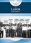 The Labor Movement: Unionizing America