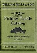 William Mills & Son 1921 Reprint Fishing Tackle Catalog
