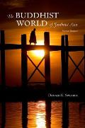 Buddhist World Of Southeast Asia Second Edition