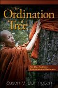 Ordination Of A Tree The Thai Buddhist Environmental Movement