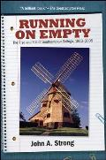 Running on Empty: The Rise and Fall of Southampton College, 1963 2005