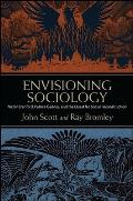 Envisioning Sociology: Victor Branford, Patrick Geddes, and the Quest for Social Reconstruction