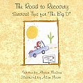 """The Road to Recovery: Survival Tips for """"The Big D"""""""