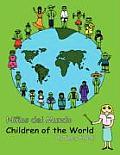 Ninos de El Mundo/ Children of the World