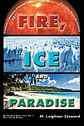 Fire, Ice and Paradise