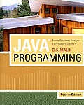 Java? Programming : From Problem Analysis To Program Design - With CD (4TH 10 - Old Edition)