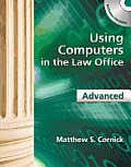 Using Computers in Law Office, Avanced - With CD (12 Edition)