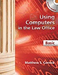 Using Computers in the Law Office, Basic - With CD (13 Edition)