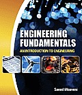 Engineering Fundamentals : Introduction To Engineering (4TH 11 Edition)