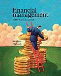 Financial Management: Theory & Practice [With Access Code]
