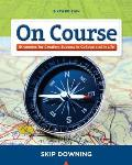 On Course Strategies for Creating Success in College & in Life 6th Edition