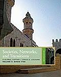 Societies, Networks, and Transitions, Volume C (2ND 11 Edition)