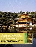 Societies, Networks, and Transitions, Volume B: From 600 To 1750 (2ND 11 Edition)
