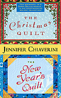 The Christmas Quilt / The New Year's Quilt (Elm Creek Quilts Novels)