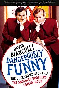 Dangerously Funny: The Uncensored Story of the Smothers Brothers Comedy Hour Cover