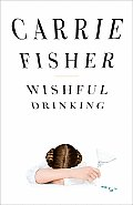 Wishful Drinking Cover