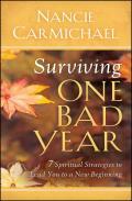 Surviving One Bad Year Spiritual Strateg