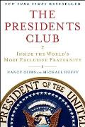 Presidents Club Inside the Worlds Most Exclusive Fraternity
