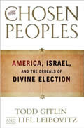 The Chosen Peoples: America, Israel, and the Ordeals of Divine Election Cover