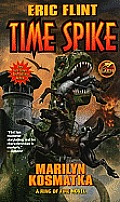 Time Spike a Ring of Fire Novel