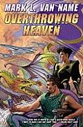 Overthrowing Heaven Jon Moore 3