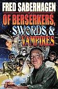 Of Berserkers, Swords and Vampires: A Saberhagen Retrospective