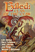 Exiled: Clan Of The Claw, Book One by S. M. Stirling