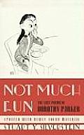 Not Much Fun: The Lost Poems of Dorothy Parker