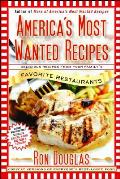 Americas Most Wanted Recipes The Secret Recipes from Your Familys Favorite Restaurants