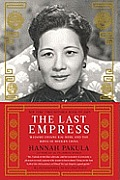 The Last Empress: Madame Chiang Kai-Shek and the Birth of Modern China Cover