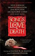 Songs of Love & Death All Original Tales of Star Crossed Love