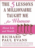 Five Lessons a Millionaire Taught Me for Women