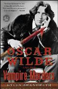 Oscar Wilde & the Vampire Murders