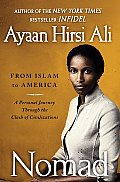Nomad: From Islam to America: A Personal Journey Through the Clash of Civilizations Cover