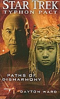 Paths of Disharmony (Star Trek: Typhon Pact)