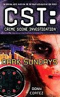 CSI Crime Scene Investigation Dark Sundays