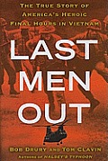 Last Men Out The Final 24 Hours of the Vietnam War