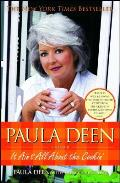 Paula Deen: It Ain't All about the Cookin' Cover