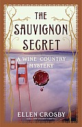 Sauvignon Secret A Wine Country Mystery