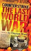 Counterstrike The Last World War Book 2