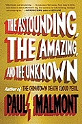 Astounding the Amazing & the Unknown