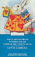 Alice's Adventures in Wonderland and Through the Looking-Glass (Enriched Classics) Cover