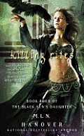 Killing Rites Black Suns Daughter Book 4