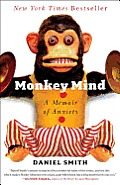 Monkey Mind: A Memoir of Anxiety Cover