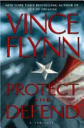 Protect and Defend: A Thriller Cover