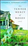 Tender Mercy of Roses